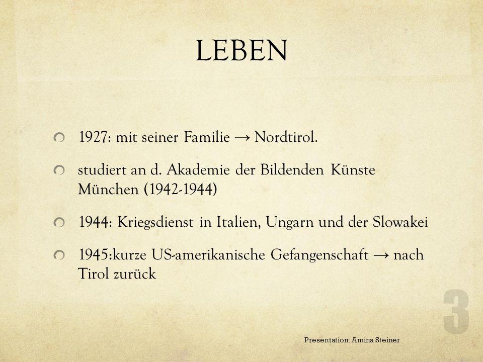 LEBEN 1927: mit seiner Familie → Nordtirol.