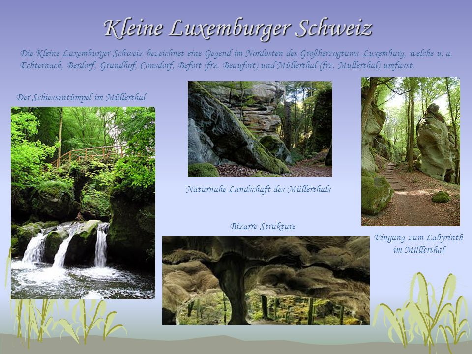 Kleine Luxemburger Schweiz