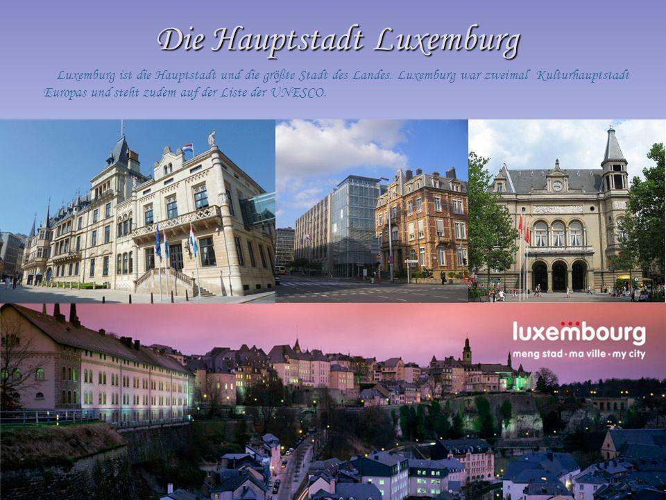Die Hauptstadt Luxemburg