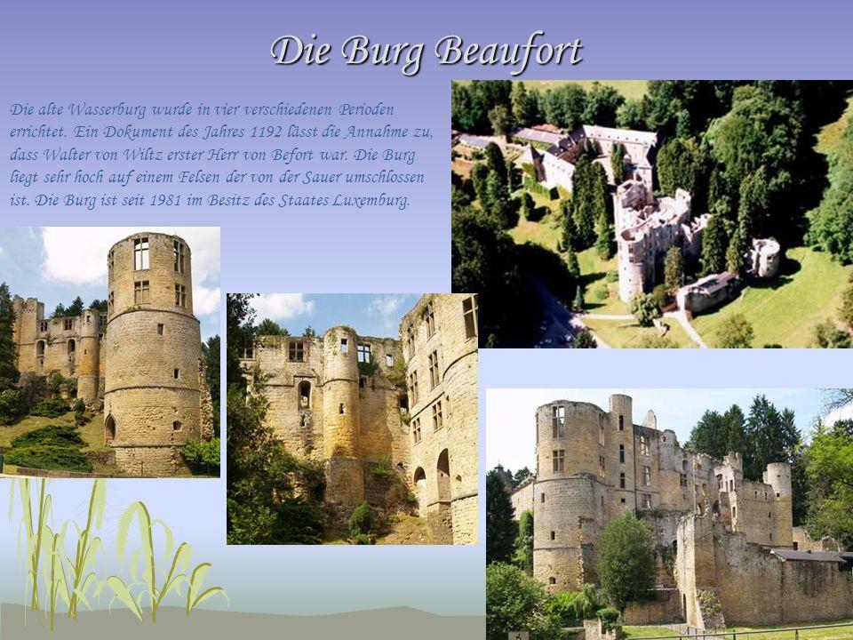 Die Burg Beaufort