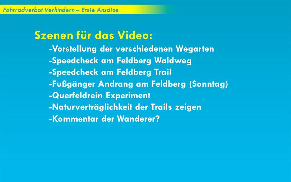 Szenen für das Video: -Speedcheck am Feldberg Waldweg
