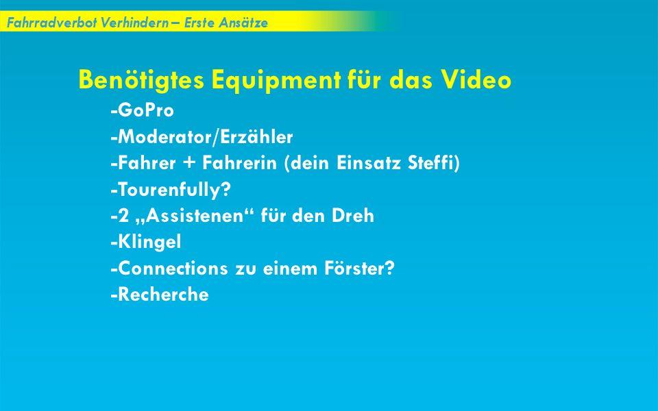 Benötigtes Equipment für das Video
