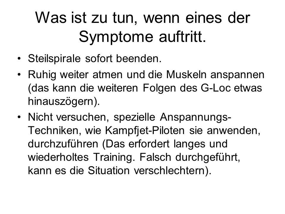 Was ist zu tun, wenn eines der Symptome auftritt.