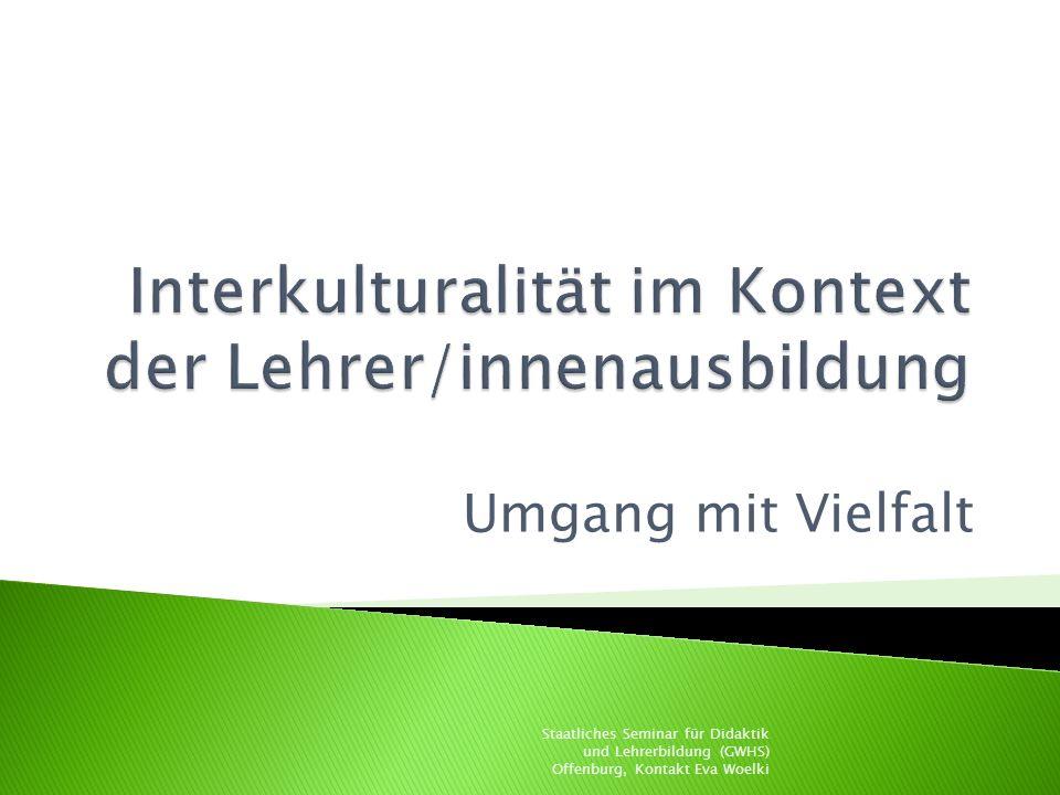 Interkulturalität im Kontext der Lehrer/innenausbildung