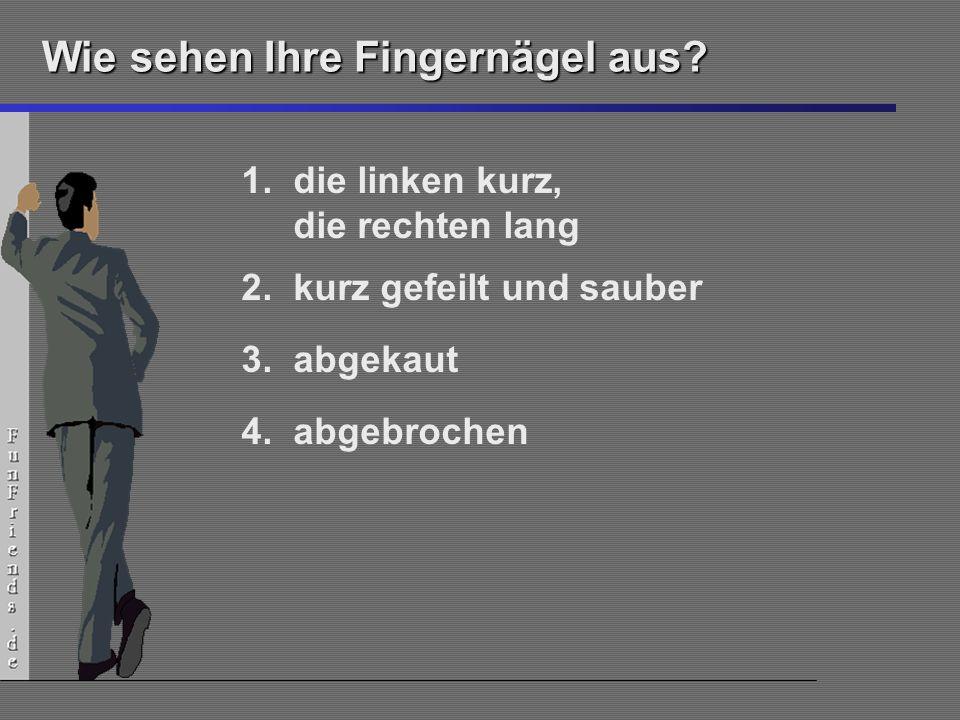 Wie sehen Ihre Fingernägel aus