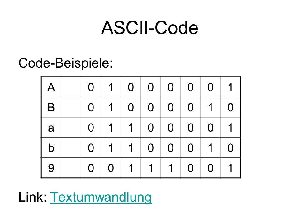 ASCII-Code Code-Beispiele: Link: Textumwandlung A 1 B a b 9