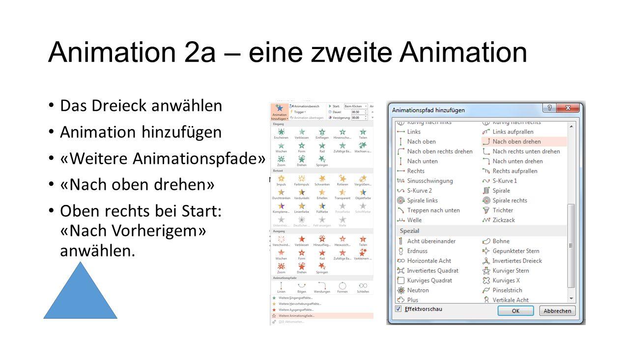 Animation 2a – eine zweite Animation