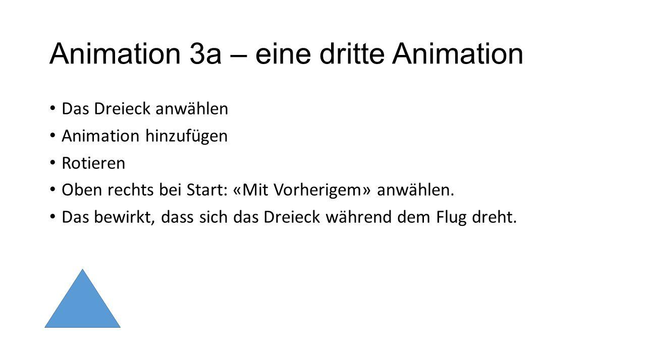 Animation 3a – eine dritte Animation