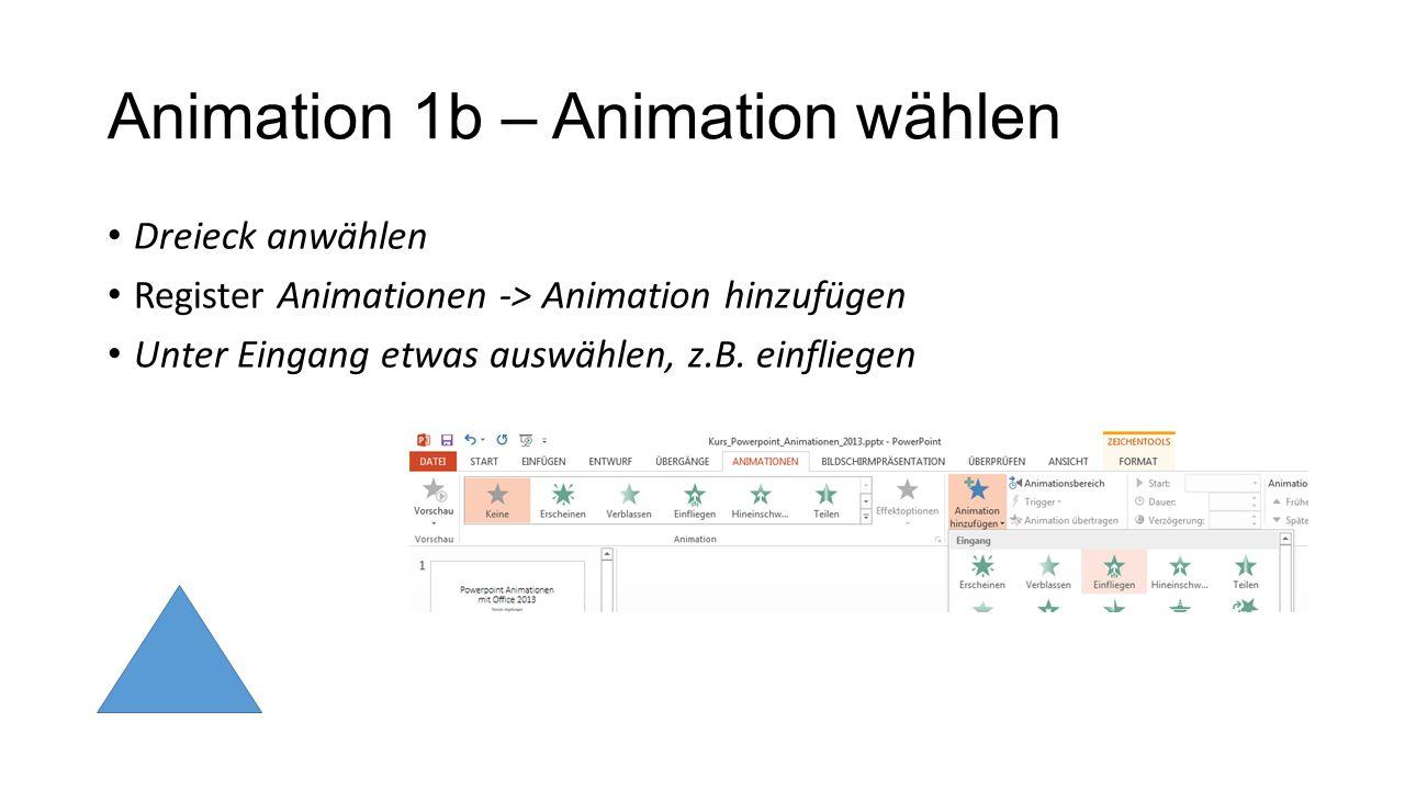 Animation 1b – Animation wählen