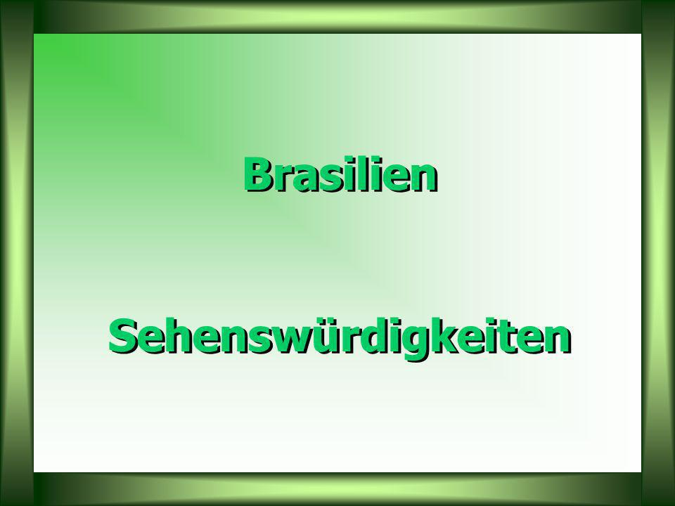 Brasilien Sehenswürdigkeiten