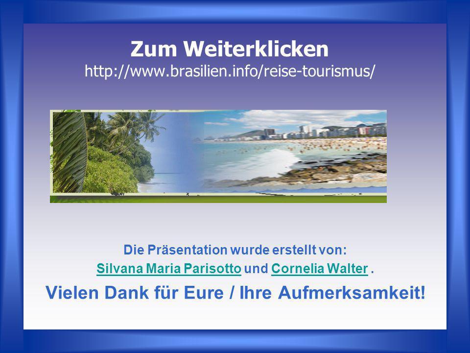 Zum Weiterklicken http://www.brasilien.info/reise-tourismus/