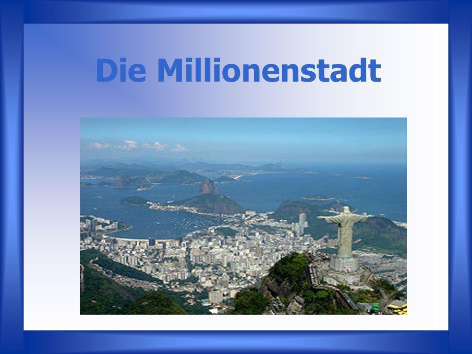 Die Millionenstadt