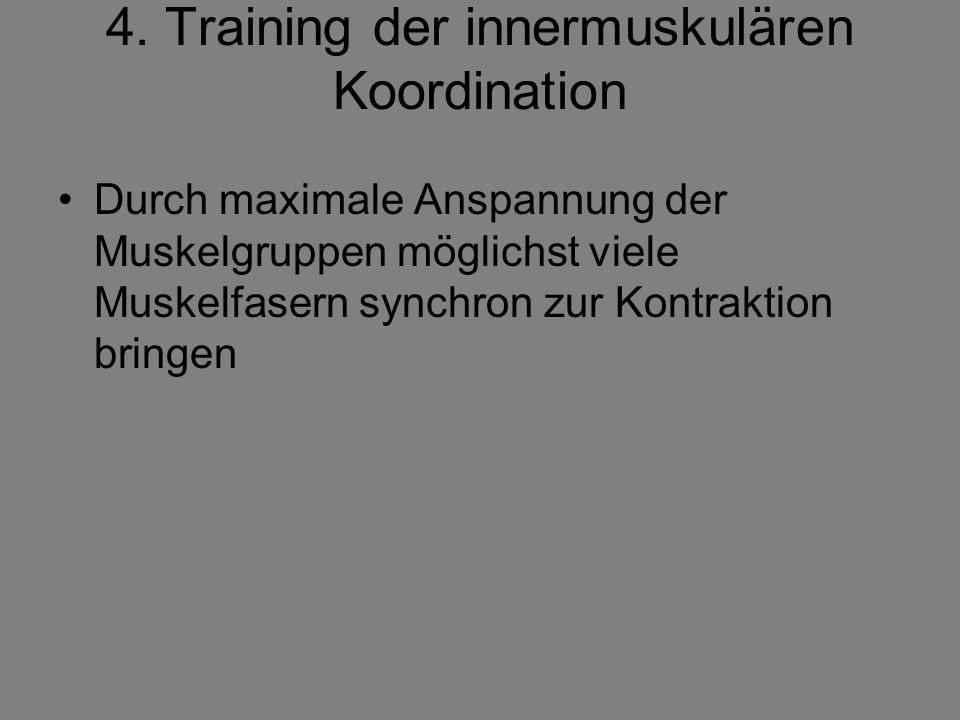 4. Training der innermuskulären Koordination