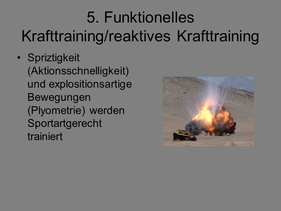 5. Funktionelles Krafttraining/reaktives Krafttraining