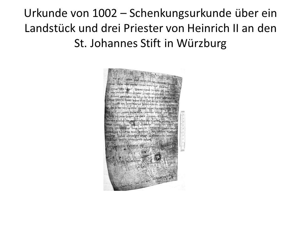 Urkunde von 1002 – Schenkungsurkunde über ein Landstück und drei Priester von Heinrich II an den St.
