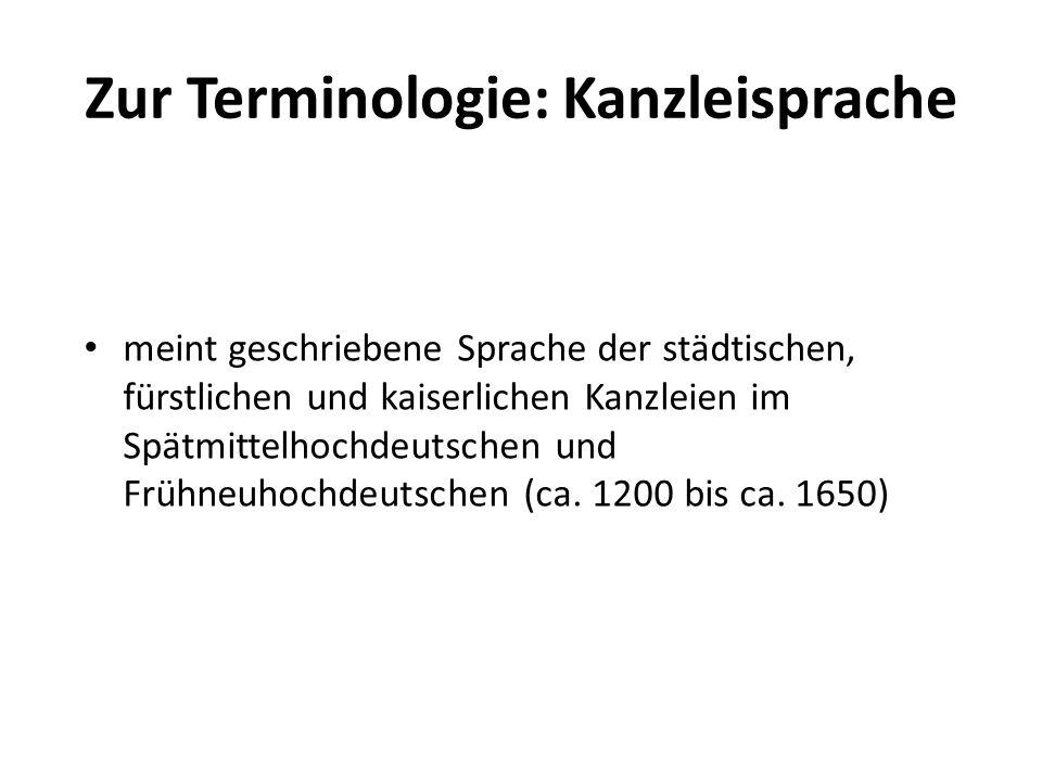 Zur Terminologie: Kanzleisprache