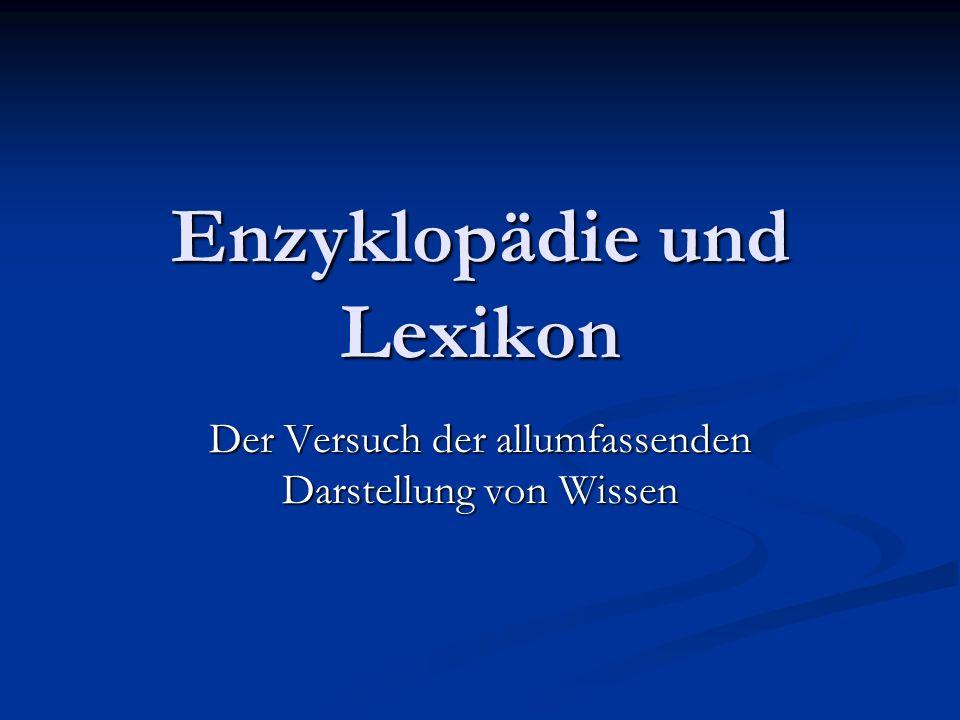 Enzyklopädie und Lexikon