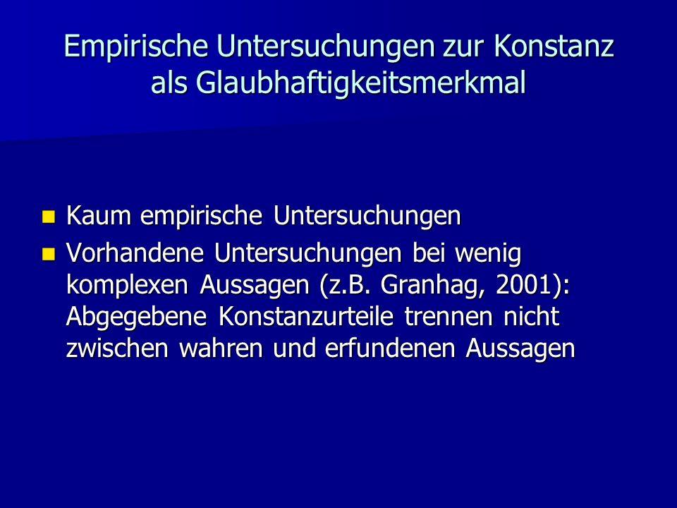 Empirische Untersuchungen zur Konstanz als Glaubhaftigkeitsmerkmal
