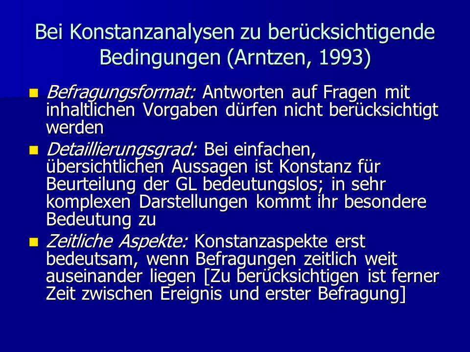 Bei Konstanzanalysen zu berücksichtigende Bedingungen (Arntzen, 1993)