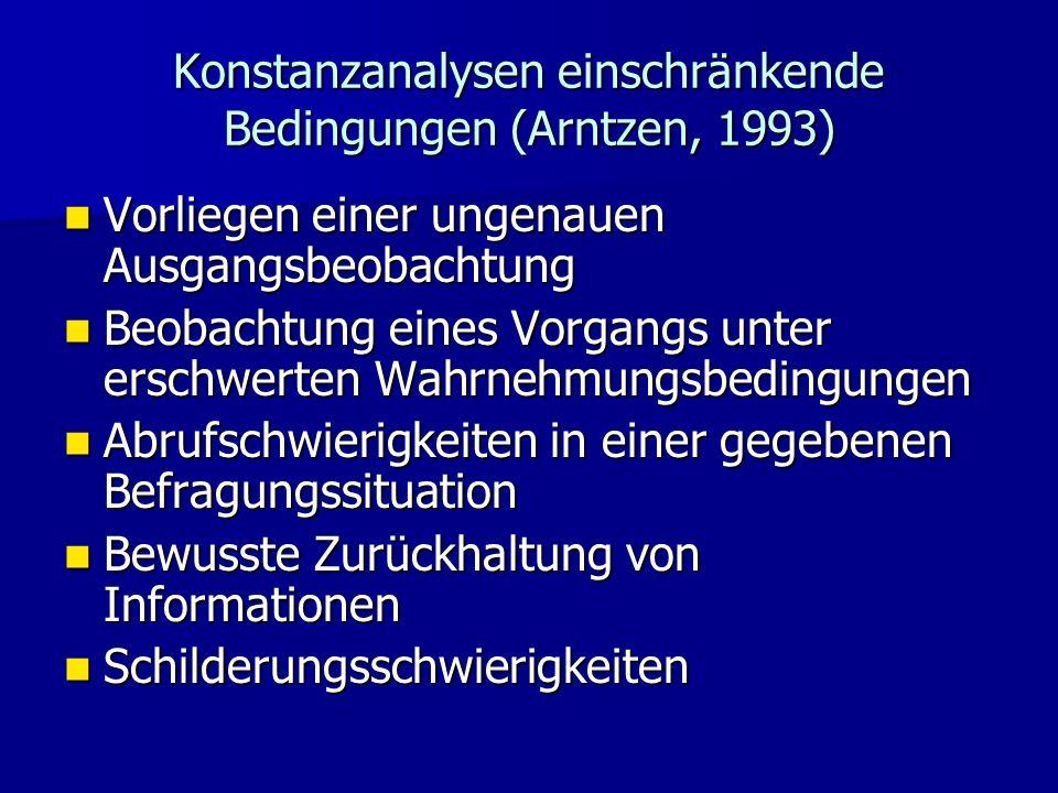 Konstanzanalysen einschränkende Bedingungen (Arntzen, 1993)