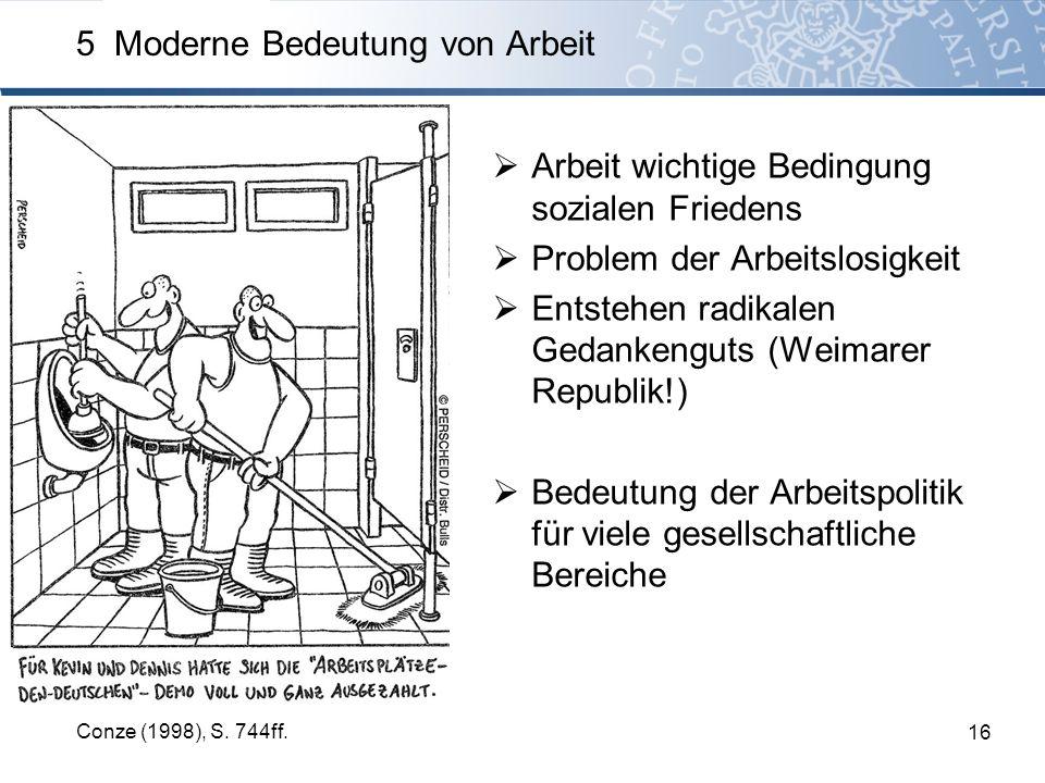 5 Moderne Bedeutung von Arbeit