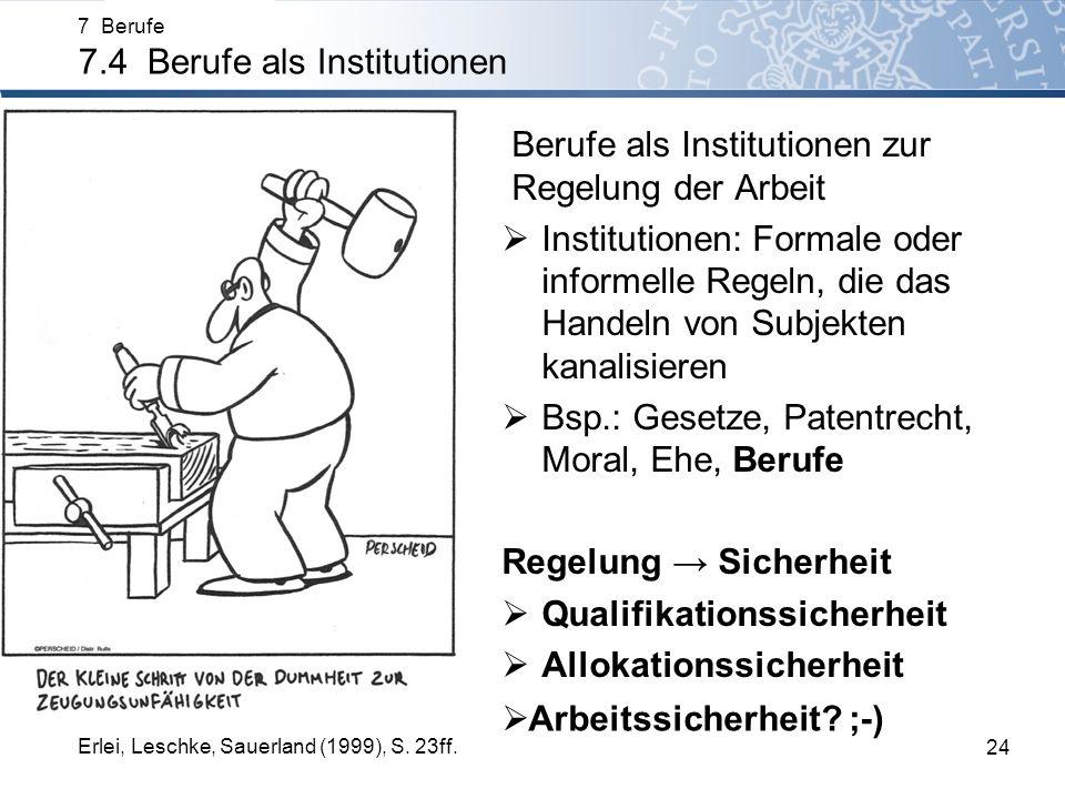 Berufe als Institutionen zur Regelung der Arbeit