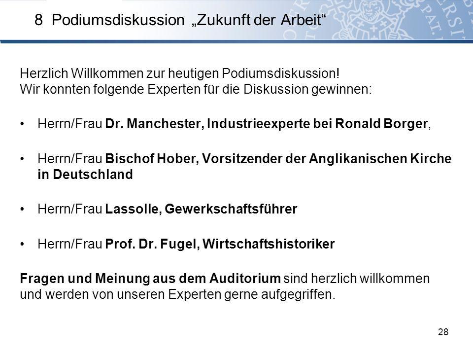 """8 Podiumsdiskussion """"Zukunft der Arbeit"""
