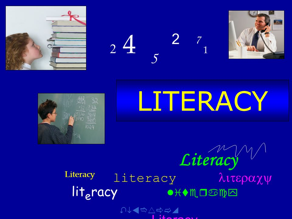 2 4 5 2 7 1 LITERACY.
