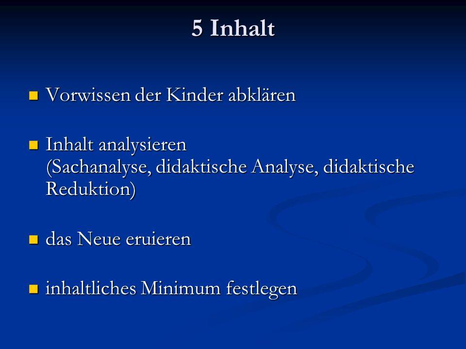 5 Inhalt Vorwissen der Kinder abklären