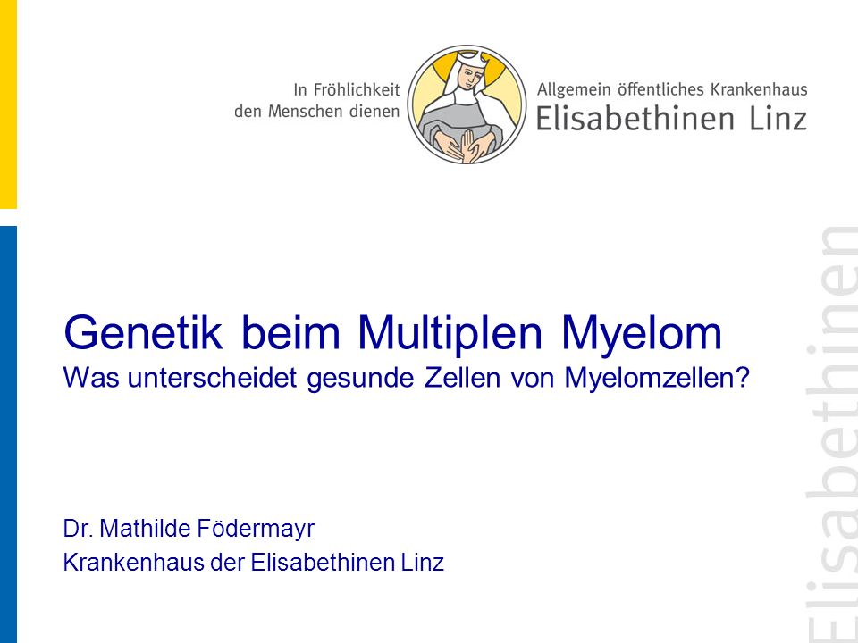 Genetik beim Multiplen Myelom Was unterscheidet gesunde Zellen von Myelomzellen