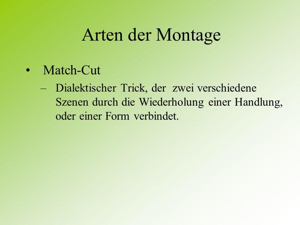 Arten der Montage Match-Cut
