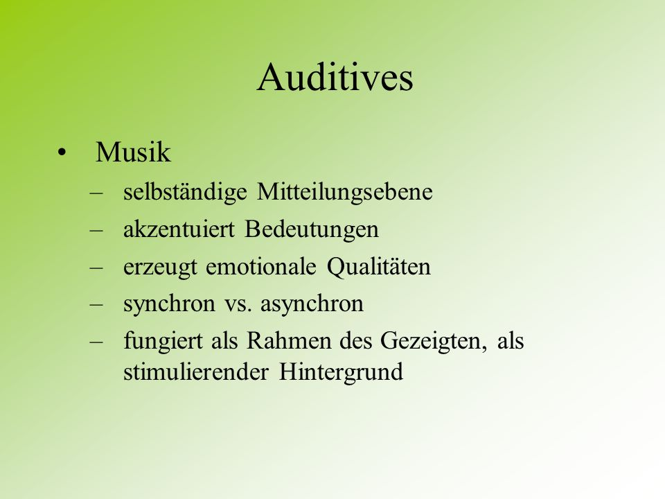 Auditives Musik selbständige Mitteilungsebene akzentuiert Bedeutungen