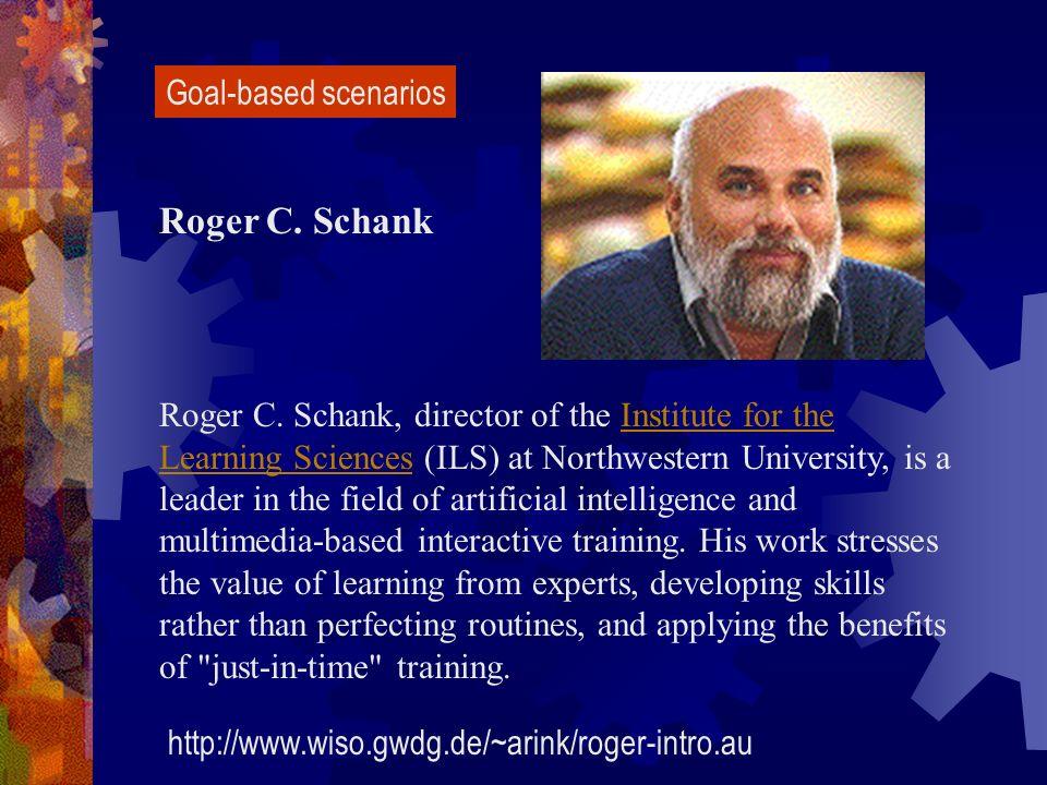 Roger C. Schank Goal-based scenarios