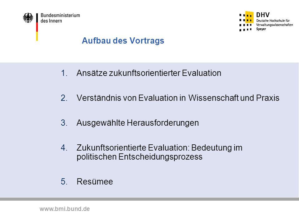 Aufbau des Vortrags Ansätze zukunftsorientierter Evaluation. Verständnis von Evaluation in Wissenschaft und Praxis.