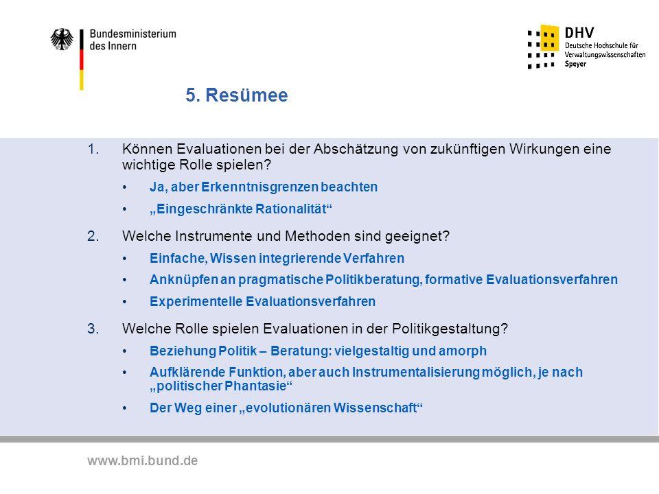 5. Resümee Können Evaluationen bei der Abschätzung von zukünftigen Wirkungen eine wichtige Rolle spielen