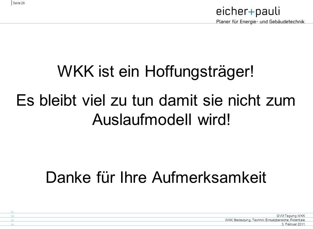 WKK ist ein Hoffungsträger