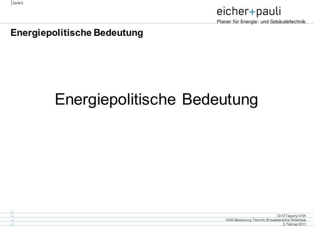 Energiepolitische Bedeutung