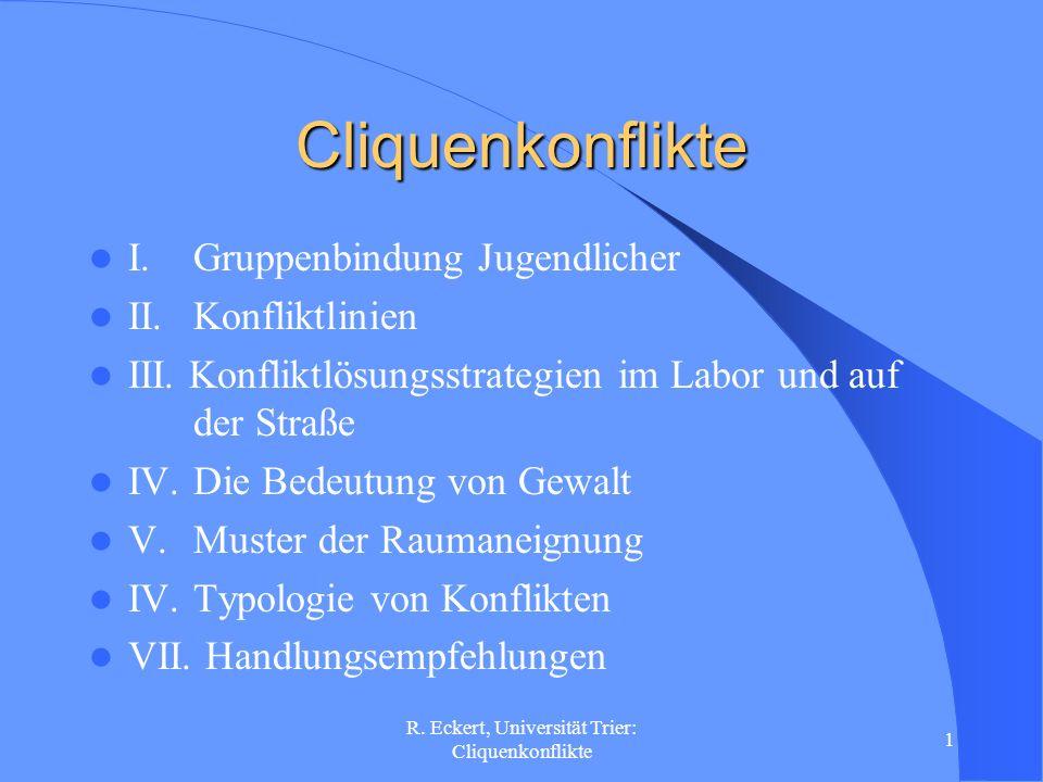 R. Eckert, Universität Trier: Cliquenkonflikte