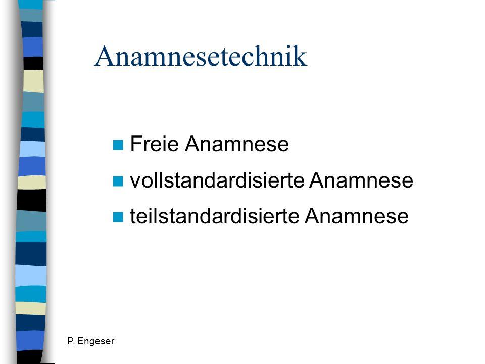Anamnesetechnik Freie Anamnese vollstandardisierte Anamnese