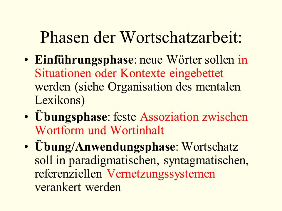 Phasen der Wortschatzarbeit: