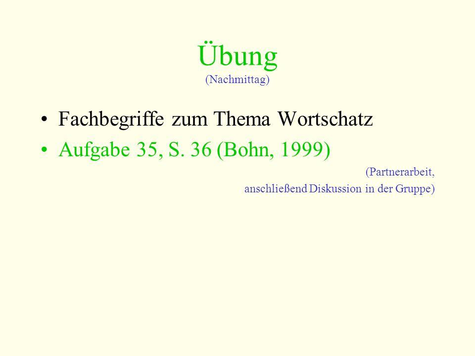Übung (Nachmittag) Fachbegriffe zum Thema Wortschatz