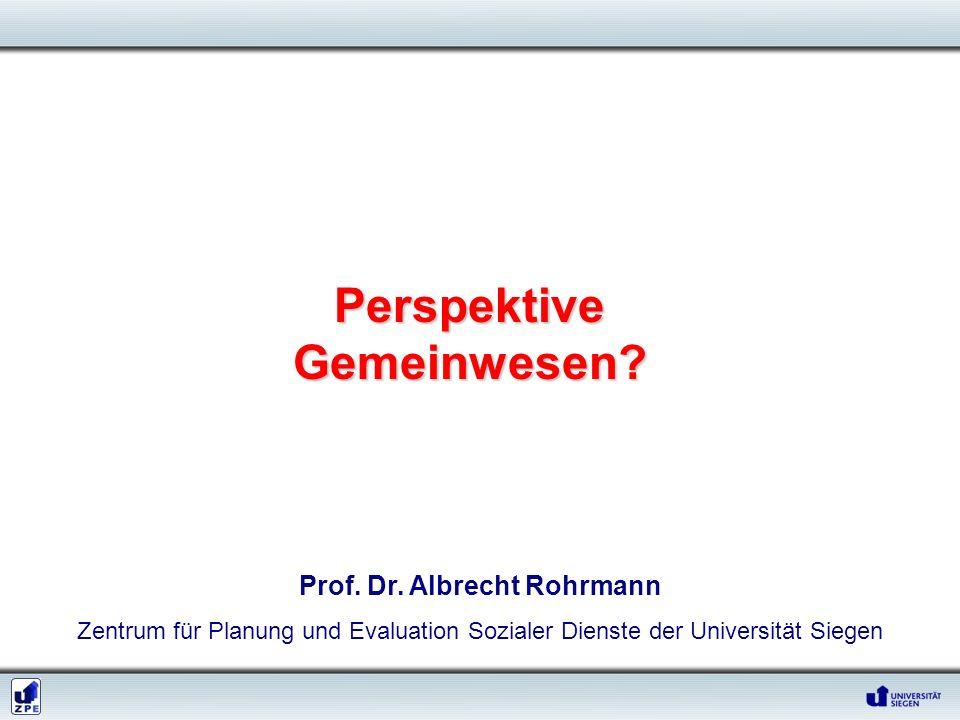 Perspektive Gemeinwesen Prof. Dr. Albrecht Rohrmann