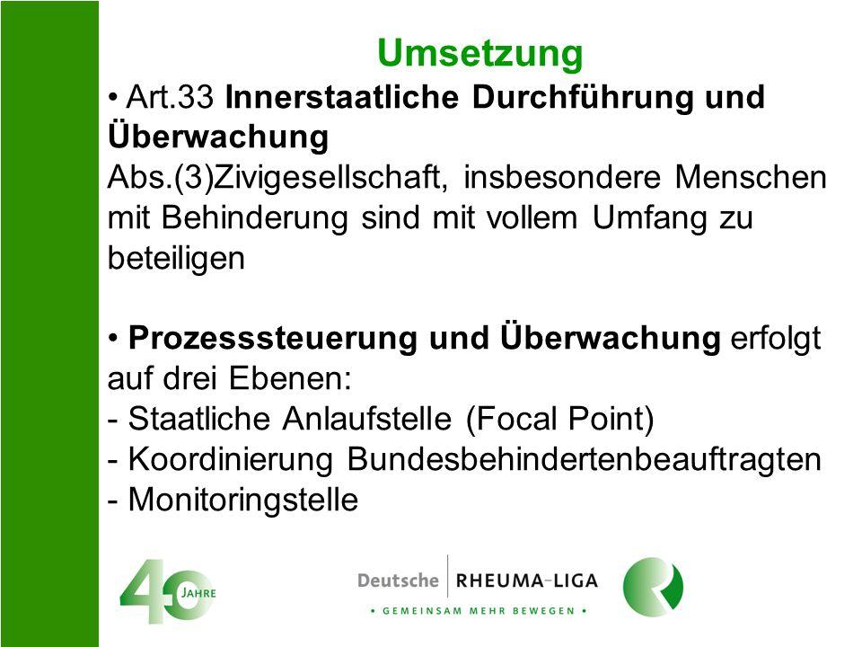 Umsetzung Art.33 Innerstaatliche Durchführung und Überwachung