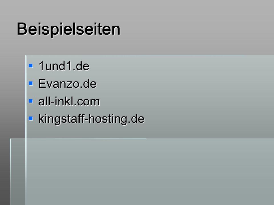 Beispielseiten 1und1.de Evanzo.de all-inkl.com kingstaff-hosting.de