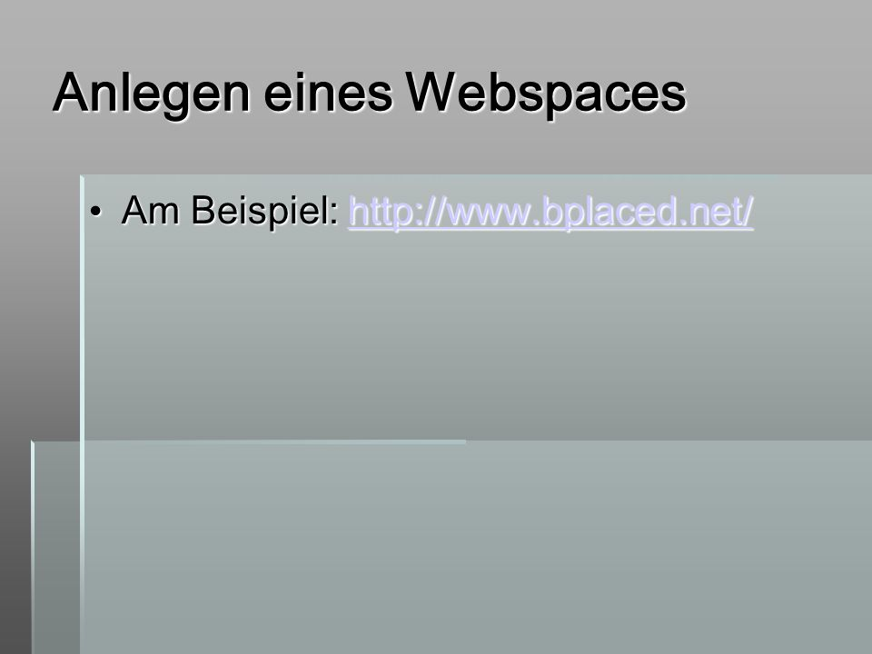 Anlegen eines Webspaces