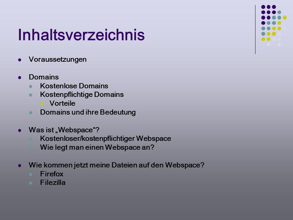 Inhaltsverzeichnis Voraussetzungen Domains Kostenlose Domains