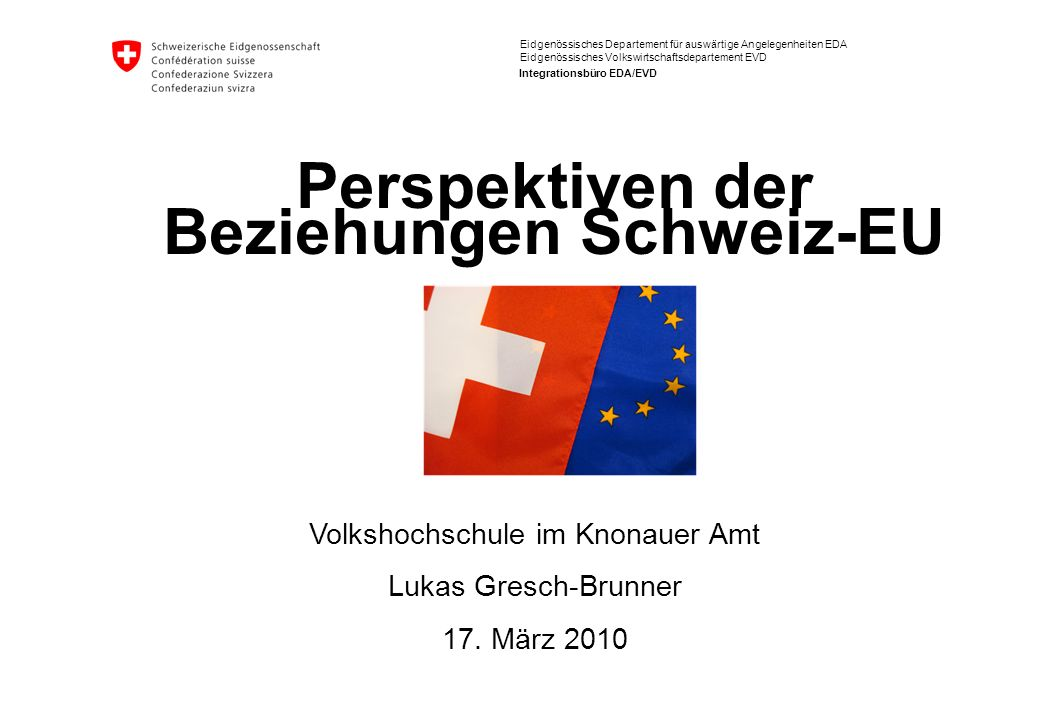 Perspektiven der Beziehungen Schweiz-EU