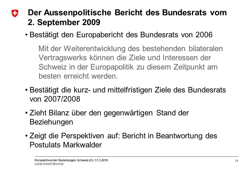 Der Aussenpolitische Bericht des Bundesrats vom 2. September 2009