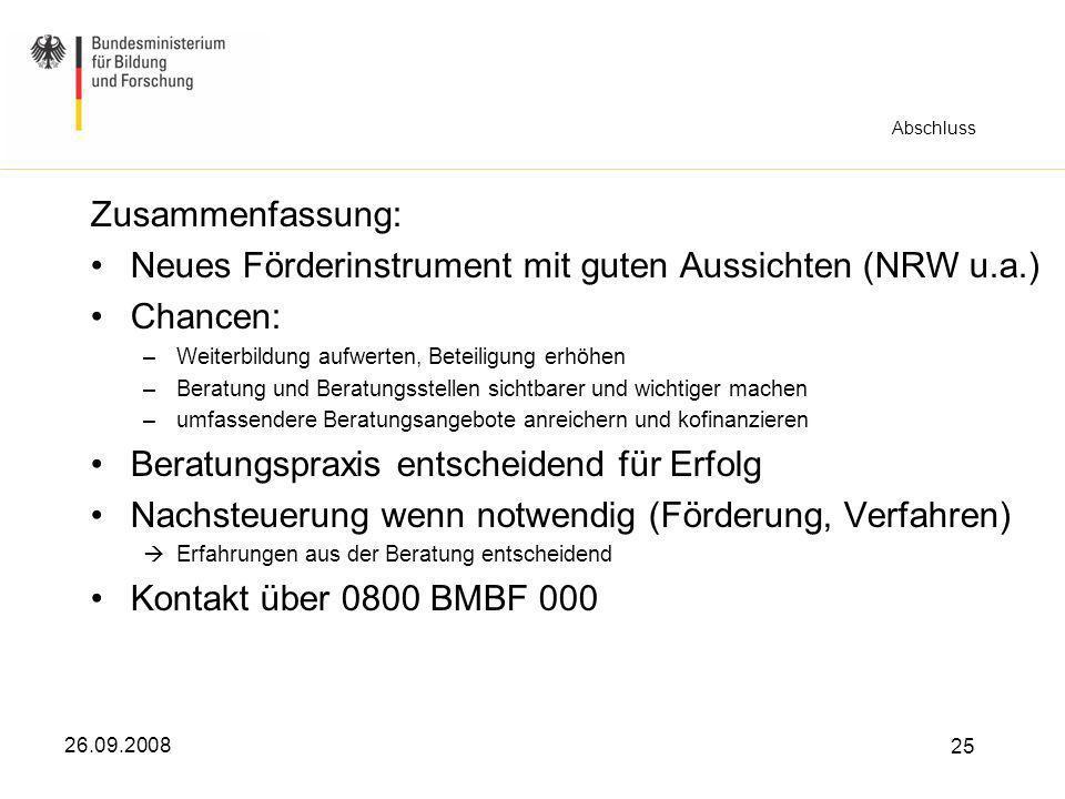 Neues Förderinstrument mit guten Aussichten (NRW u.a.) Chancen: