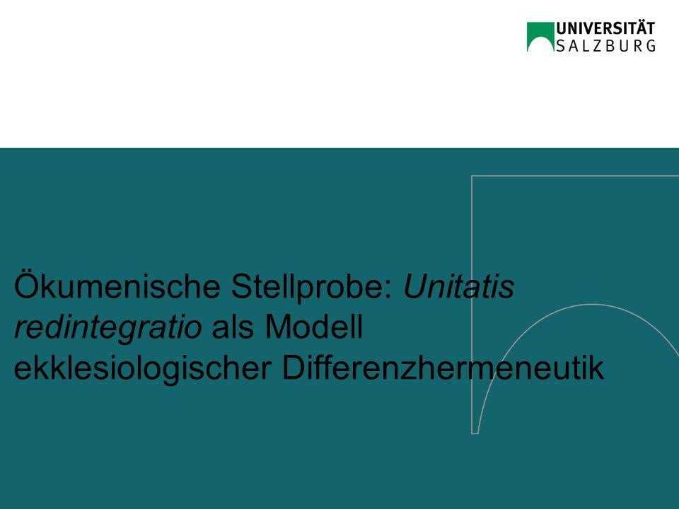 Ökumenische Stellprobe: Unitatis redintegratio als Modell ekklesiologischer Differenzhermeneutik